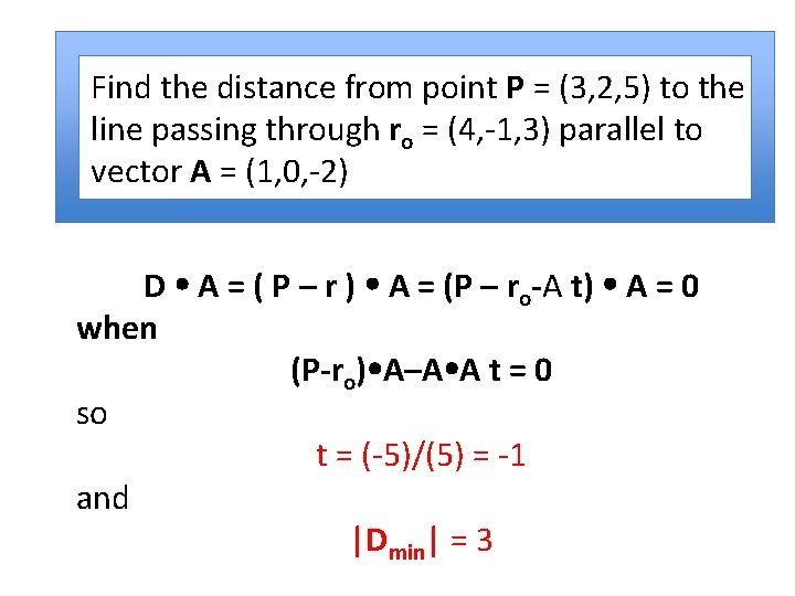 Find the distance from point P = (3, 2, 5) to the line passing