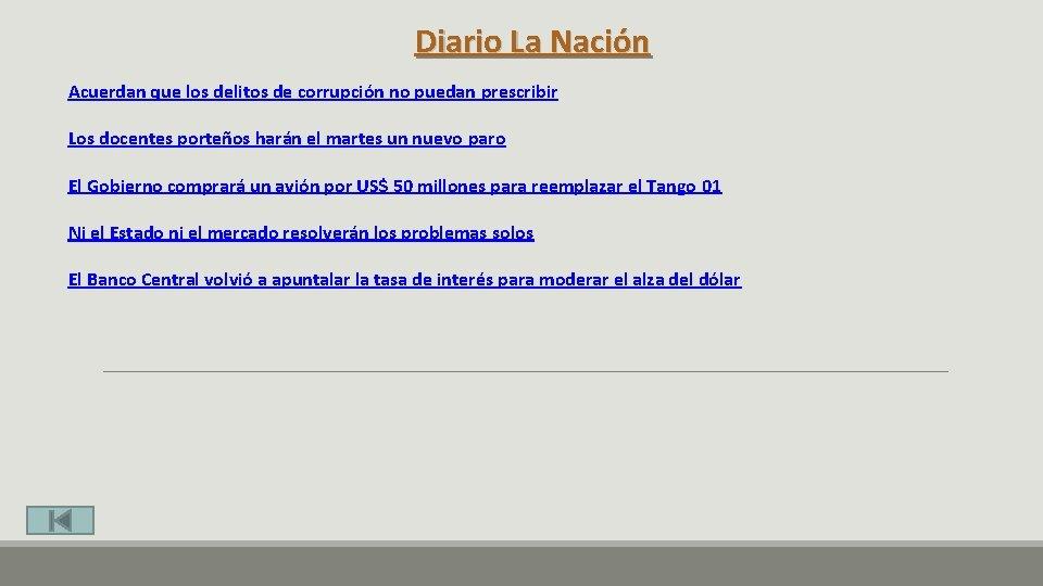 Diario La Nación Acuerdan que los delitos de corrupción no puedan prescribir Los docentes