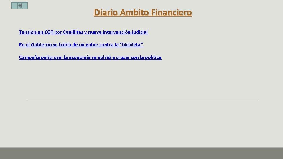 Diario Ambito Financiero Tensión en CGT por Canillitas y nueva intervención judicial En el