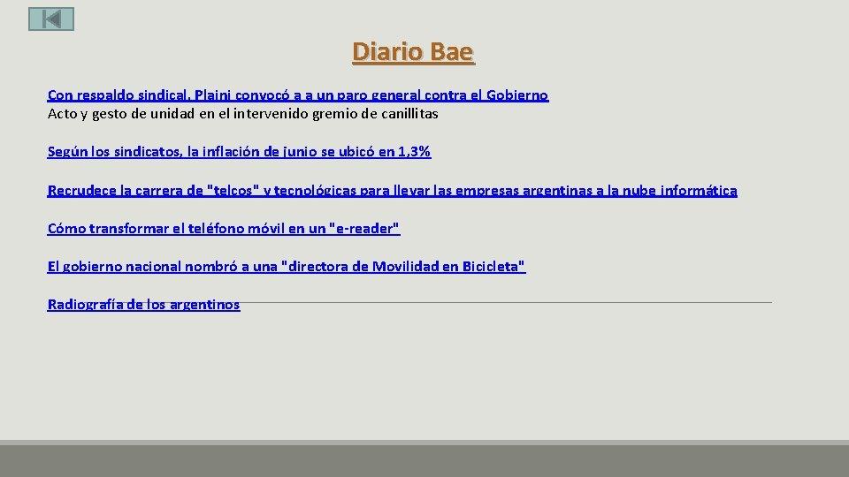 Diario Bae Con respaldo sindical, Plaini convocó a a un paro general contra el