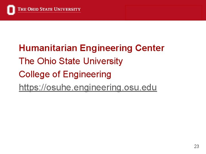 Humanitarian Engineering Center The Ohio State University College of Engineering https: //osuhe. engineering. osu.