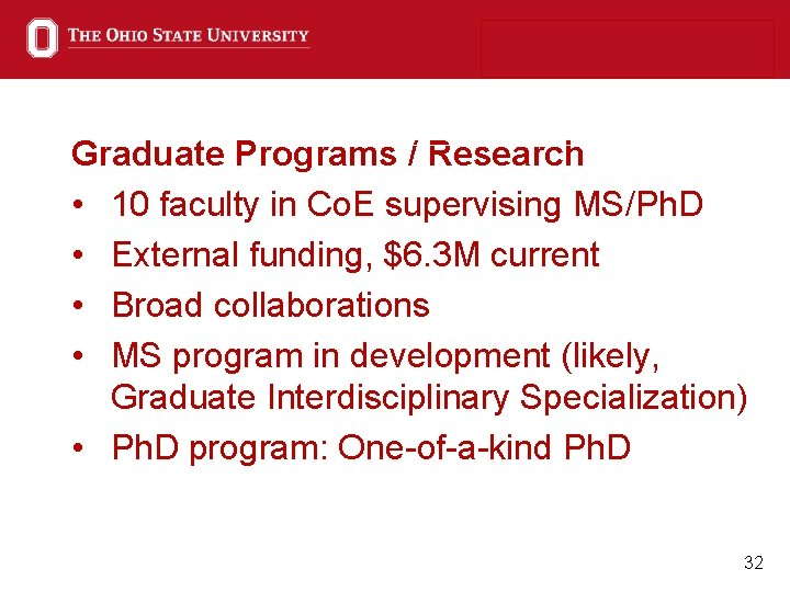 Graduate Programs / Research • 10 faculty in Co. E supervising MS/Ph. D •