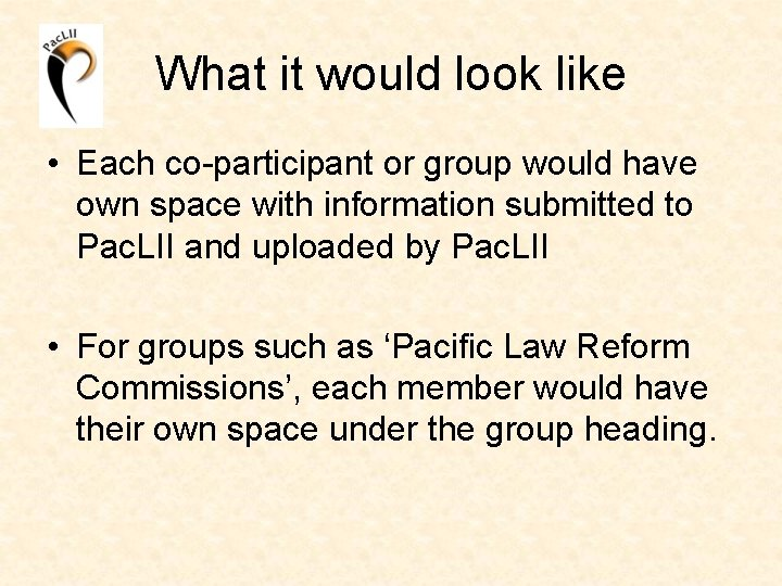 What it would look like • Each co-participant or group would have own space