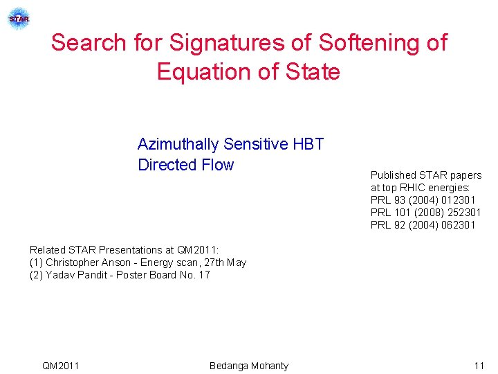 Search for Signatures of Softening of Equation of State Azimuthally Sensitive HBT Directed Flow