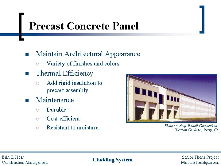 Precast Concrete Panel n Maintain Architectural Appearance ¡ n Thermal Efficiency ¡ n Variety