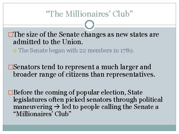 """""""The Millionaires' Club"""" �The size of the Senate changes as new states are admitted"""