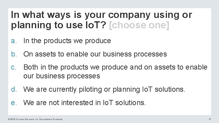 In what ways is your company using or planning to use Io. T? [choose