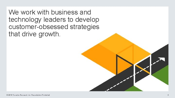 We work with business and technology leaders to develop customer-obsessed strategies that drive growth.