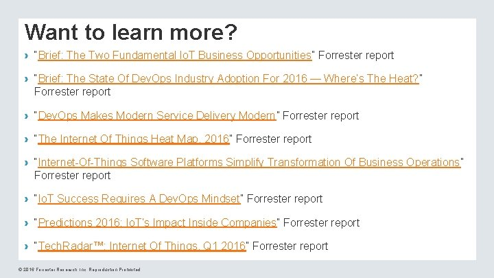 """Want to learn more? › """"Brief: The Two Fundamental Io. T Business Opportunities"""" Forrester"""