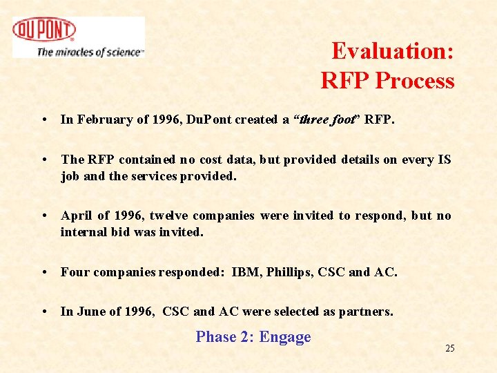 """Evaluation: RFP Process • In February of 1996, Du. Pont created a """"three foot"""""""