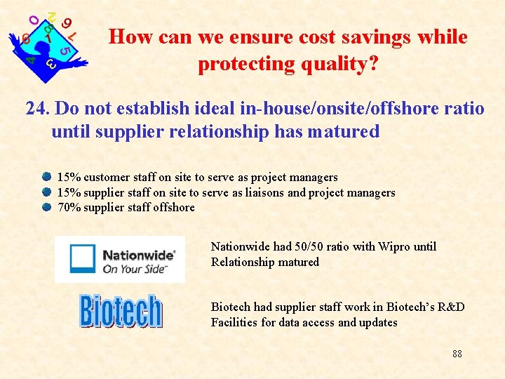 How can we ensure cost savings while protecting quality? 24. Do not establish ideal