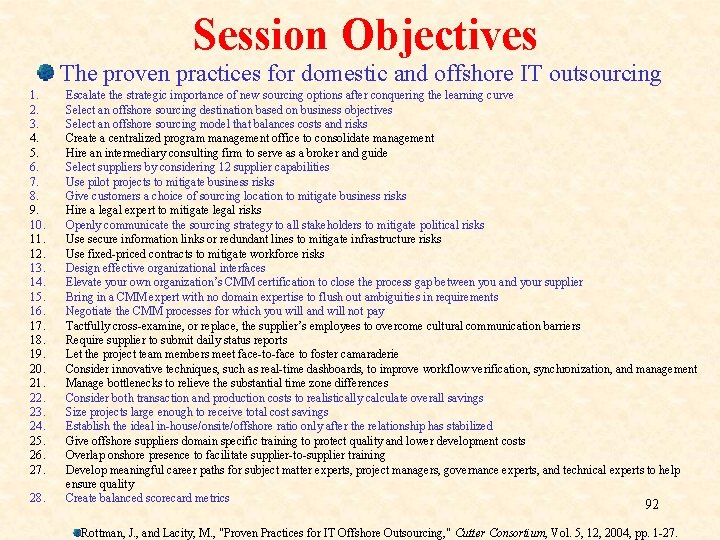 Session Objectives The proven practices for domestic and offshore IT outsourcing 1. 2. 3.