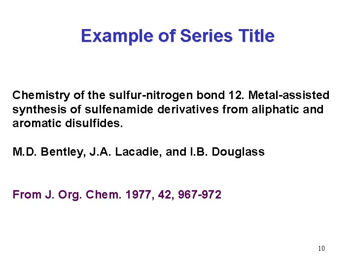 Example of Series Title Chemistry of the sulfur-nitrogen bond 12. Metal-assisted synthesis of sulfenamide