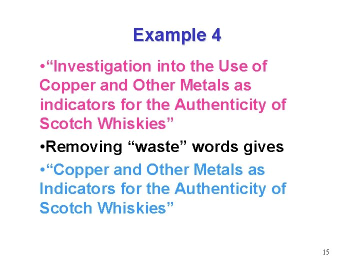 """Example 4 • """"Investigation into the Use of Copper and Other Metals as indicators"""