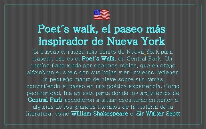Poet´s walk, el paseo más inspirador de Nueva York Si buscas el rincón más