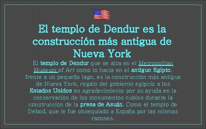 El templo de Dendur es la construcción más antigua de Nueva York El templo