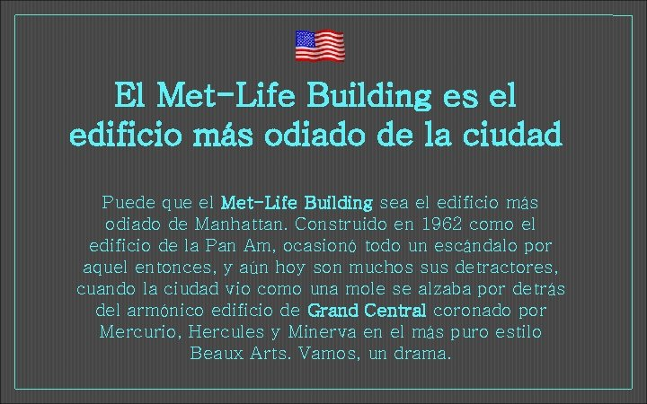 El Met-Life Building es el edificio más odiado de la ciudad Puede que el