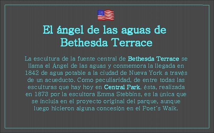 El ángel de las aguas de Bethesda Terrace La escultura de la fuente central