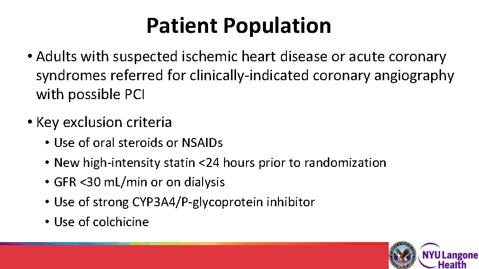 Patient Population • Adults with suspected ischemic heart disease or acute coronary syndromes referred
