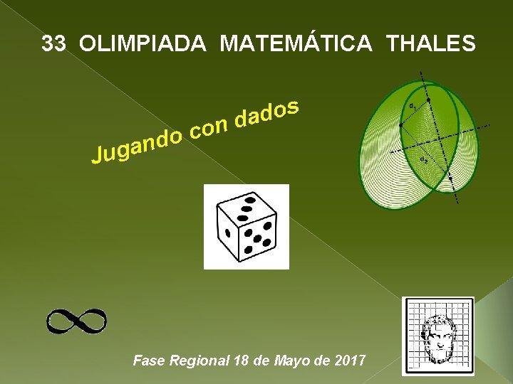 33 OLIMPIADA MATEMÁTICA THALES s o d a d n o c o d
