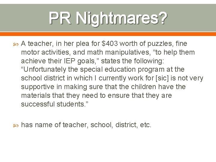 PR Nightmares? A teacher, in her plea for $403 worth of puzzles, fine motor