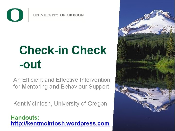 Check-in Check -out An Efficient and Effective Intervention for Mentoring and Behaviour Support Kent
