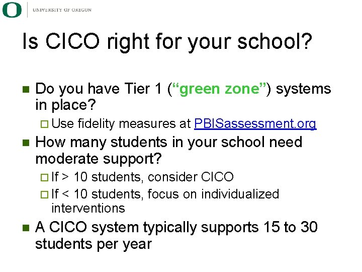 """Is CICO right for your school? n Do you have Tier 1 (""""green zone"""")"""