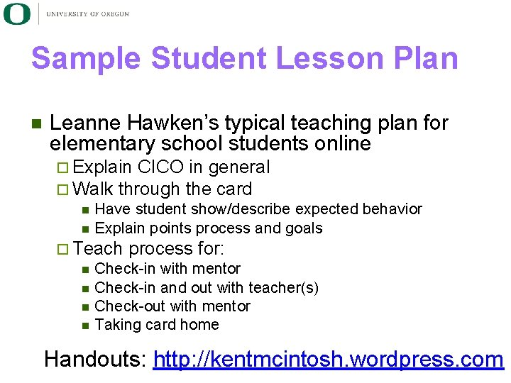 Sample Student Lesson Plan n Leanne Hawken's typical teaching plan for elementary school students