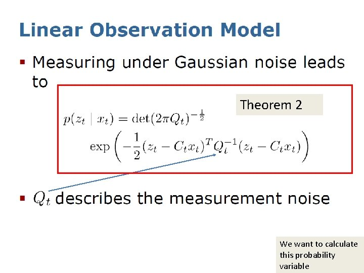 Theorem 2 We want to calculate this probability variable