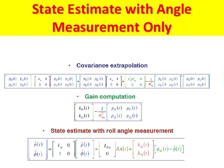 State Estimate with Angle Measurement Only