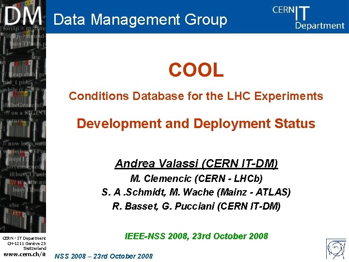 Data Management Group COOL Conditions Database for the LHC Experiments Development and Deployment Status