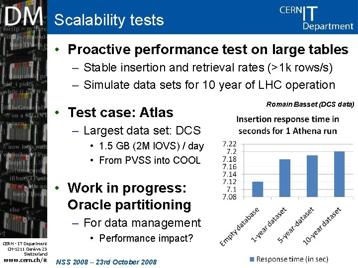 Scalability tests • Proactive performance test on large tables – Stable insertion and retrieval