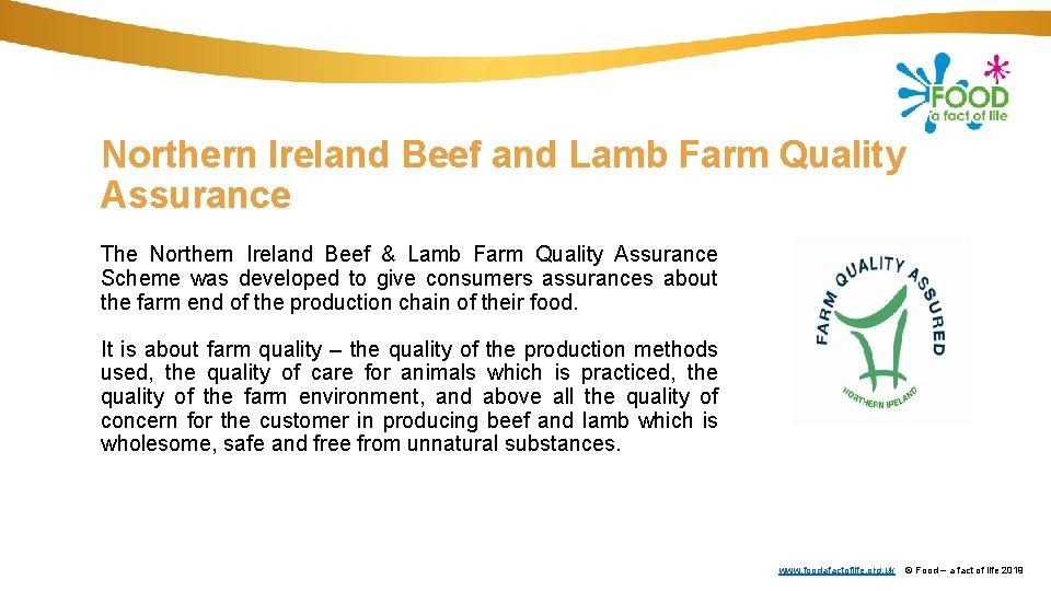 Northern Ireland Beef and Lamb Farm Quality Assurance The Northern Ireland Beef & Lamb