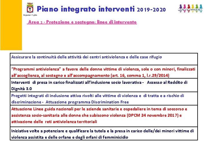 Piano integrato interventi 2019 -2020 Area 2 - Protezione e sostegno: linee di intervento