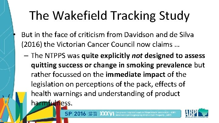 The Wakefield Tracking Study • But in the face of criticism from Davidson and