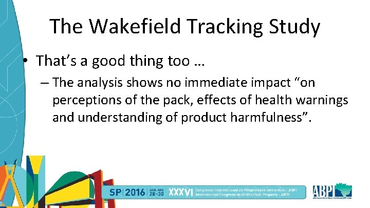 The Wakefield Tracking Study • That's a good thing too … – The analysis
