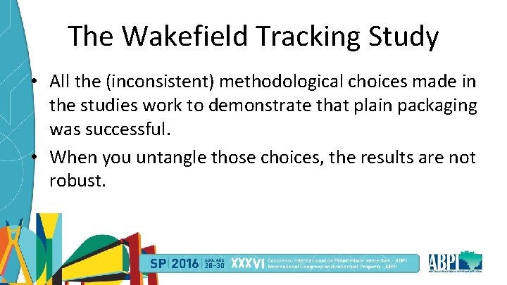 The Wakefield Tracking Study • All the (inconsistent) methodological choices made in the studies
