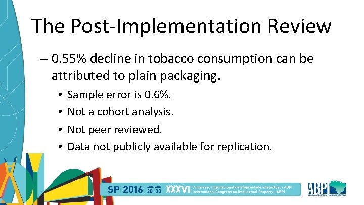 The Post-Implementation Review – 0. 55% decline in tobacco consumption can be attributed to
