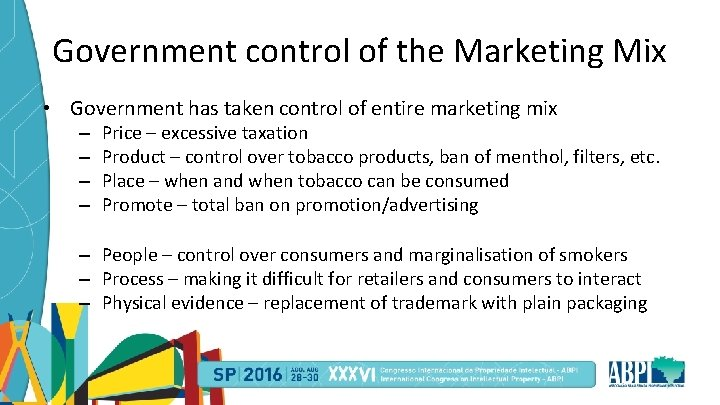 Government control of the Marketing Mix • Government has taken control of entire marketing