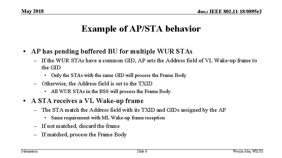 May 2018 doc. : IEEE 802. 11 -18/0895 r 2 Example of AP/STA behavior