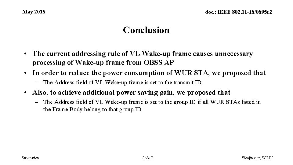 May 2018 doc. : IEEE 802. 11 -18/0895 r 2 Conclusion • The current