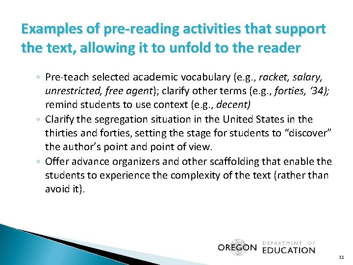Examples of pre-reading activities that support the text, allowing it to unfold to the