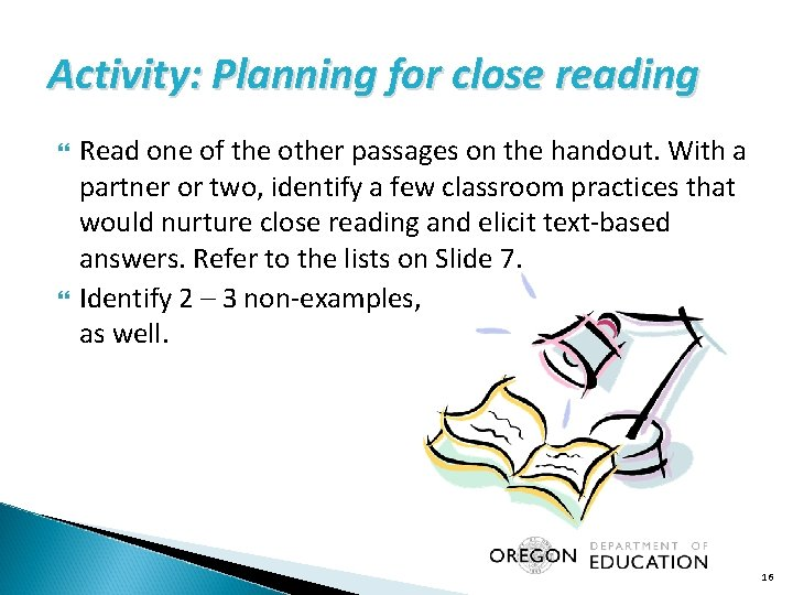 Activity: Planning for close reading Read one of the other passages on the handout.