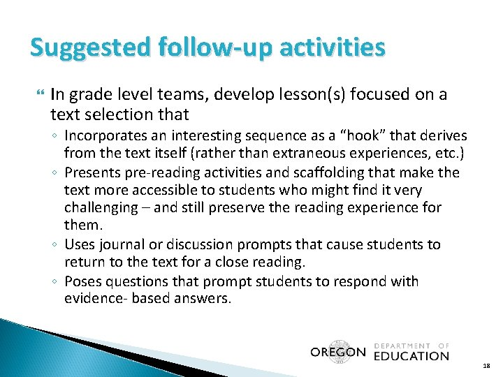 Suggested follow-up activities In grade level teams, develop lesson(s) focused on a text selection