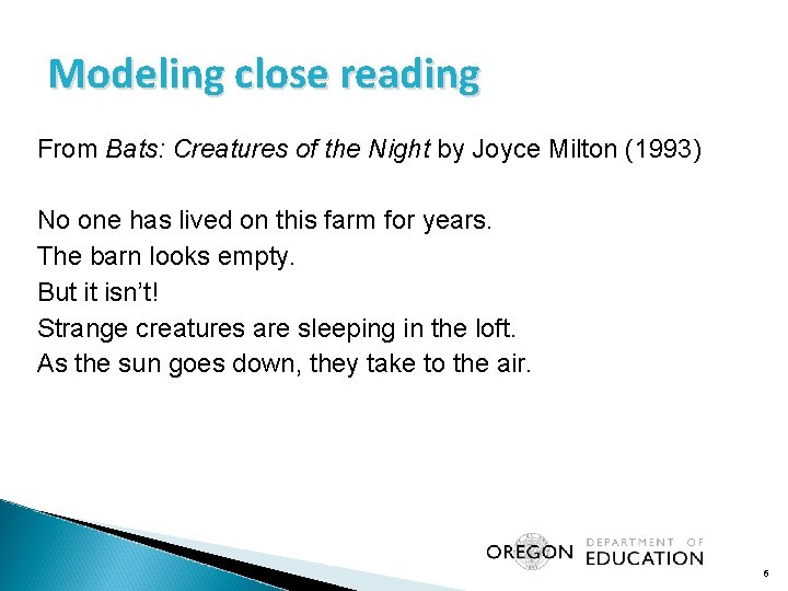 Modeling close reading From Bats: Creatures of the Night by Joyce Milton (1993) No