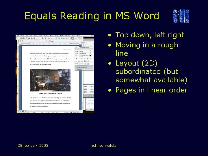 Equals Reading in MS Word • Top down, left right • Moving in a