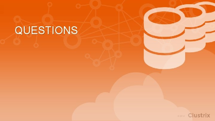 QUESTIONS 18 Real-Time Analytics with New. SQL: Why Hadoop is not Enough © 2014