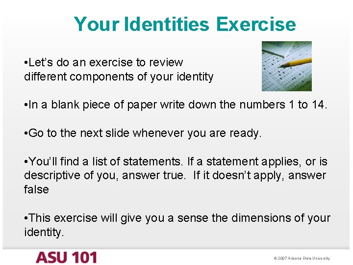 Your Identities Exercise • Let's do an exercise to review different components of your