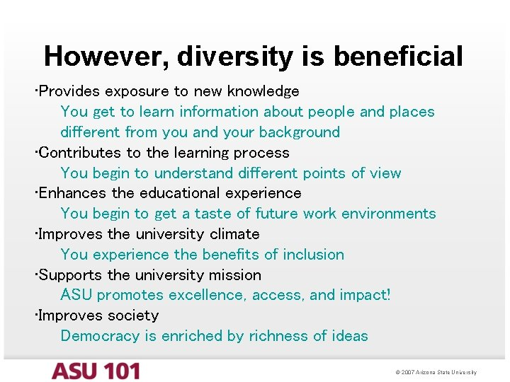 However, diversity is beneficial • Provides exposure to new knowledge You get to learn