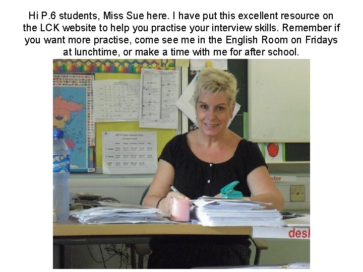 Hi P. 6 students, Miss Sue here. I have put this excellent resource on